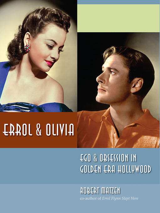 Title details for Errol & Olivia by Robert Matzen - Available