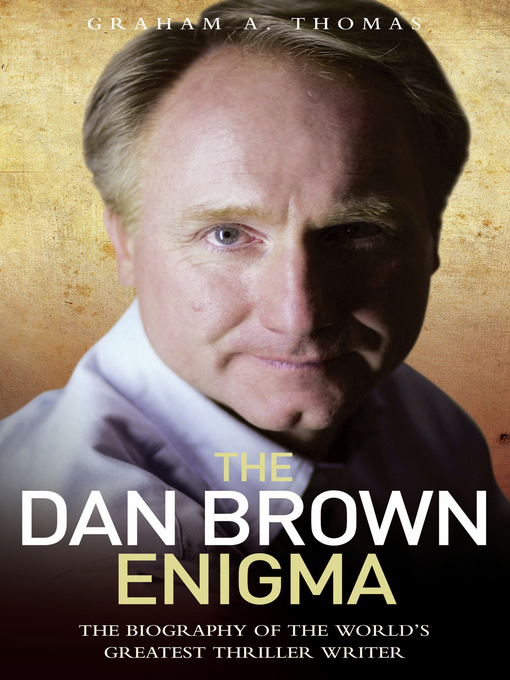 Title details for The Dan Brown Enigma by Graham A. Thomas - Available