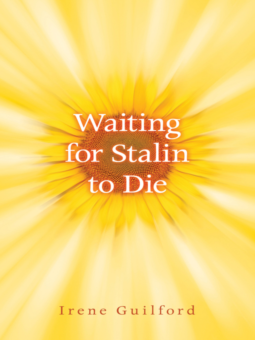 Title details for Waiting for Stalin to Die by Irene Guilford - Available