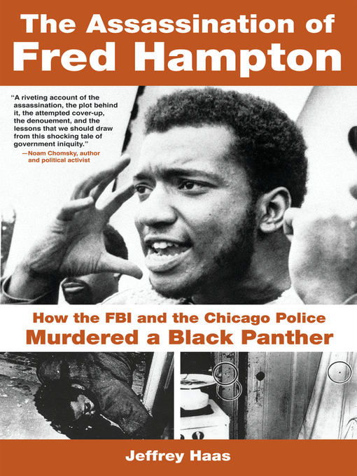 Title details for The Assassination of Fred Hampton by Jeffrey Haas - Available