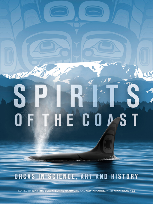 Title details for Spirits of the Coast by Severn Cullis-Suzuki - Wait list