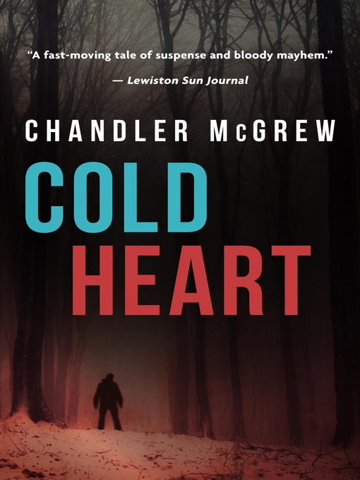 Title details for Cold Heart by Chandler McGrew - Available