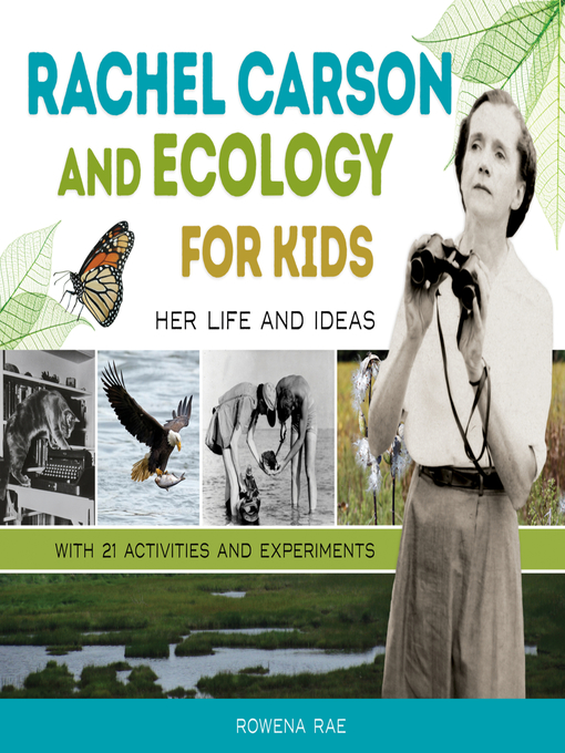 Title details for Rachel Carson and Ecology for Kids by Rowena Rae - Available