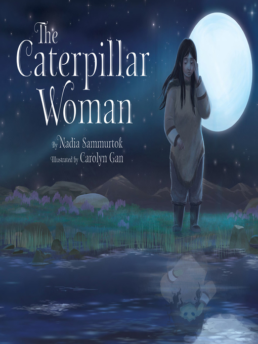 Title details for The Caterpillar Woman by Carolyn Gan - Available
