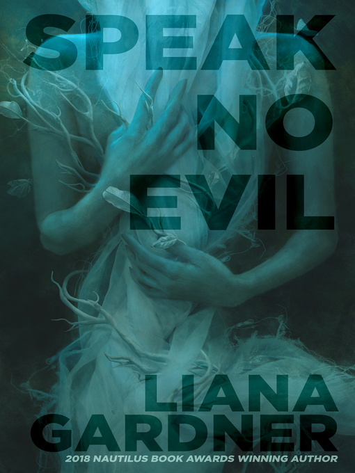 Title details for Speak No Evil by Liana Gardner - Available