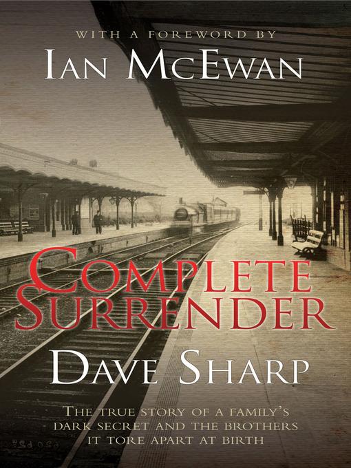 Title details for Complete Surrender by Dave Sharp - Wait list