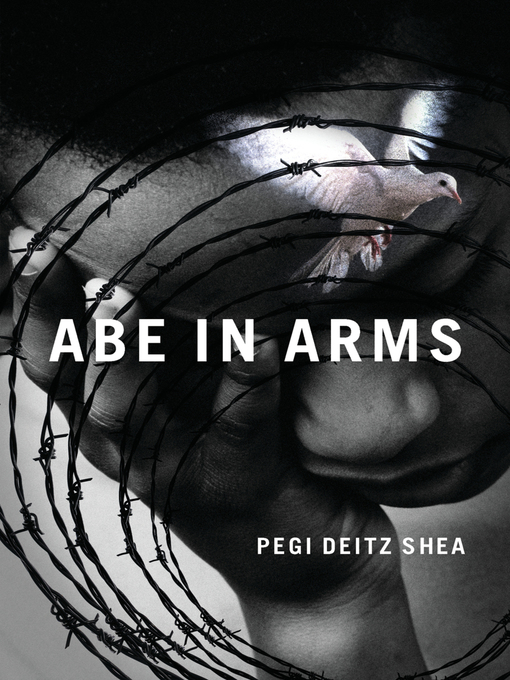 Title details for Abe in Arms by Pegi Deitz Shea - Available