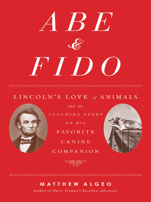 Title details for Abe & Fido by Matthew Algeo - Available