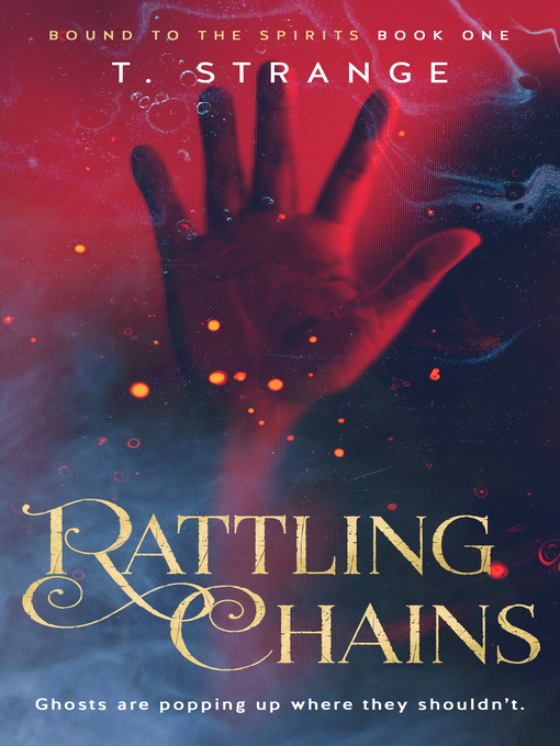 Title details for Rattling Chains by T. Strange - Available
