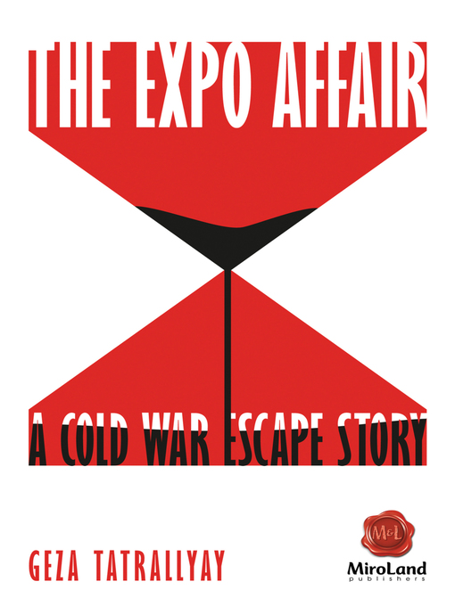 Title details for The Expo Affair by Geza Tatrallyay - Available