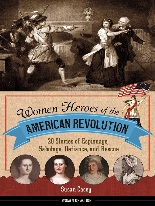 a look at the women of the american revolution Women played critical roles in the american revolution and subsequent war for independence historian cokie roberts considers these women our founding mothers.