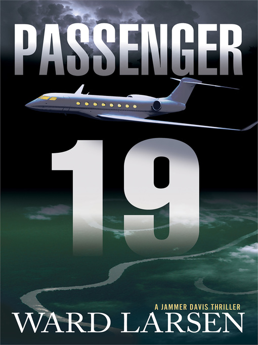 Title details for Passenger 19 by Ward Larsen - Wait list