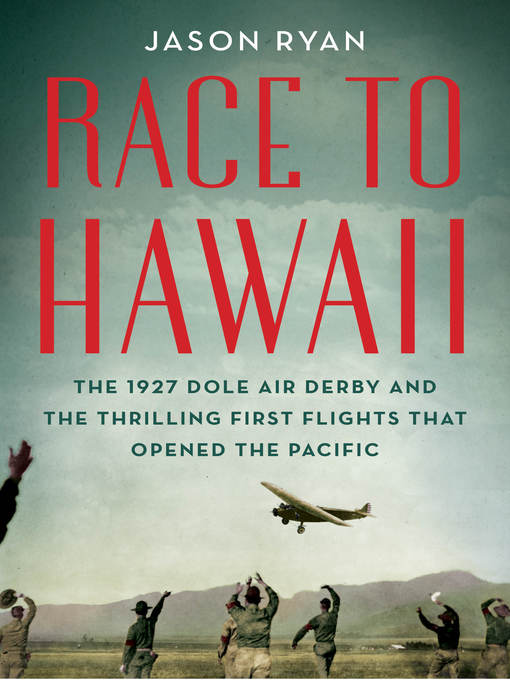Title details for Race to Hawaii by Jason Ryan - Available