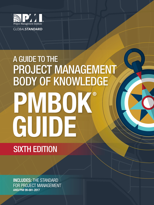 Title details for A Guide to the Project Management Body of Knowledge by Project Management Institute - Available