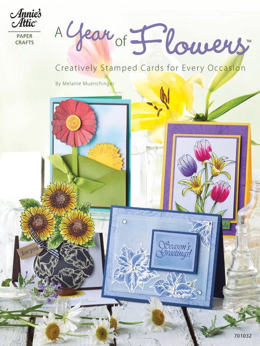 Title details for A Year of Flowers by Melanie Muenchinger - Wait list