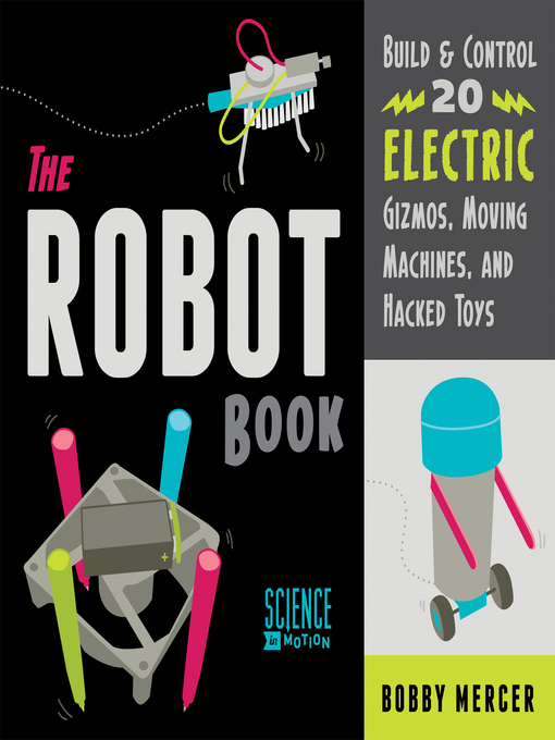 Title details for The Robot Book by Bobby Mercer - Available