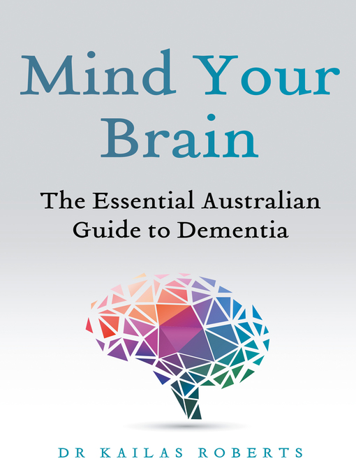 Title details for Mind Your Brain by Kailas Roberts - Available