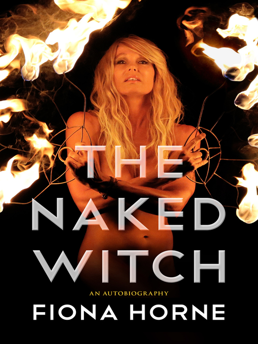 Title details for The Naked Witch by Fiona Horne - Wait list