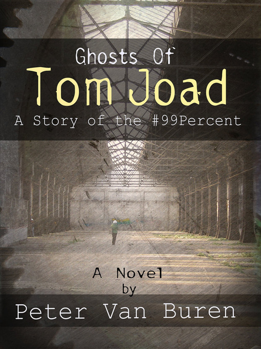 Title details for Ghosts of Tom Joad by Peter Van Buren - Available