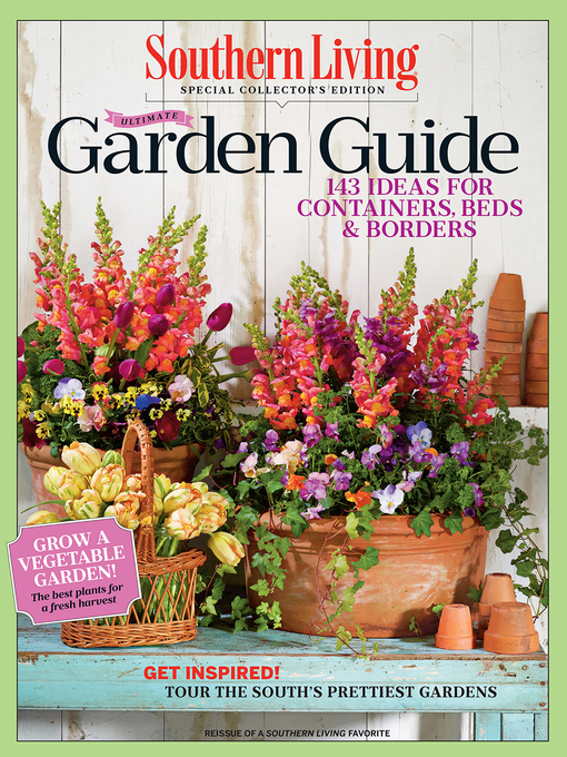 Title details for Ultimate Garden Guide by The Editors of Southern Living - Available