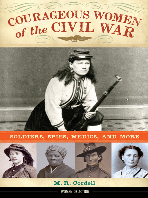 Cover of Courageous Women of the Civil War
