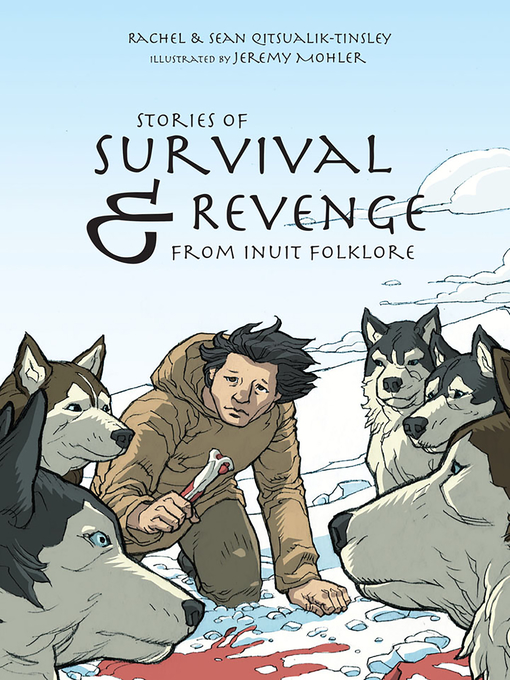 Image: Stories of Survival & Revenge From Inuit Folklore