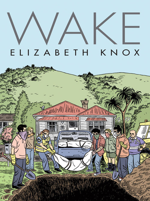 Title details for Wake by Elizabeth Knox - Available