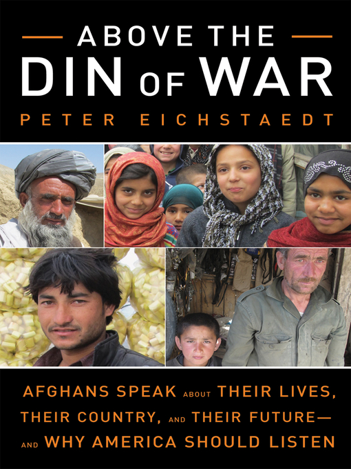 Title details for Above the Din of War by Peter Eichstaedt - Available