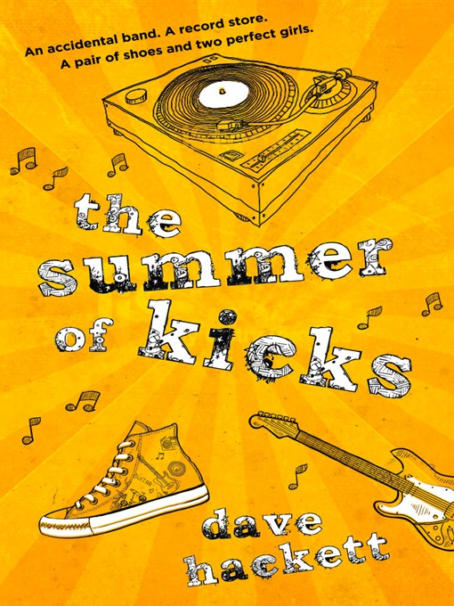 Title details for The Summer of Kicks by Dave Hackett - Available