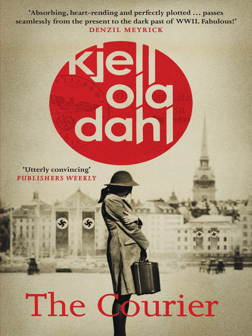 Title details for The Courier by Kjell Ola Dahl - Available