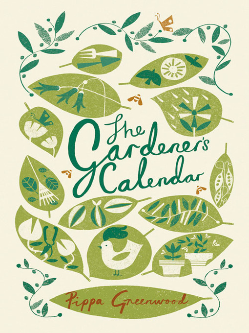 Title details for The Gardener's Calendar by Pippa Greenwood - Available