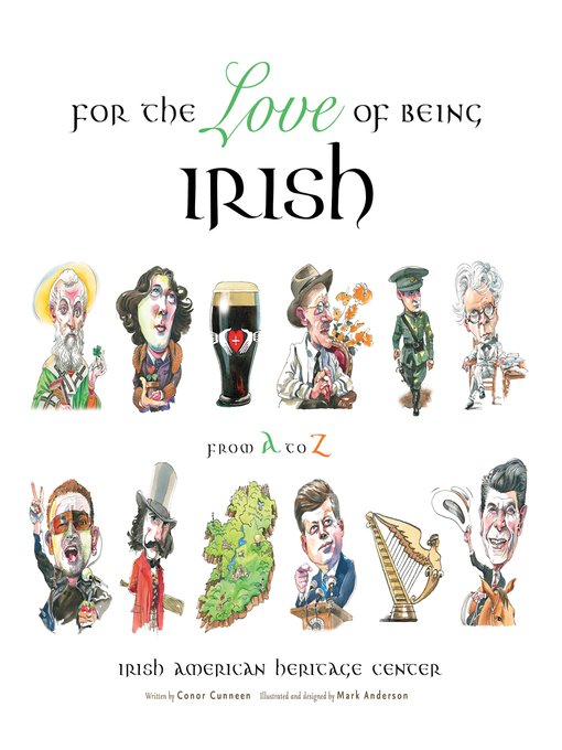 Title details for For the Love of Being Irish by Irish American Heritage Center - Available