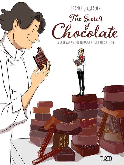 Title details for The Secrets of Chocolate by Franckie Alarcon - Wait list