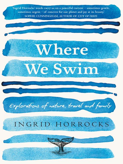 Title details for Where We Swim by Ingrid Horrocks - Wait list