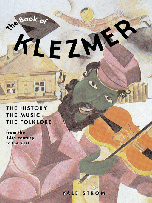 Title details for The Book of Klezmer by Yale Strom - Available