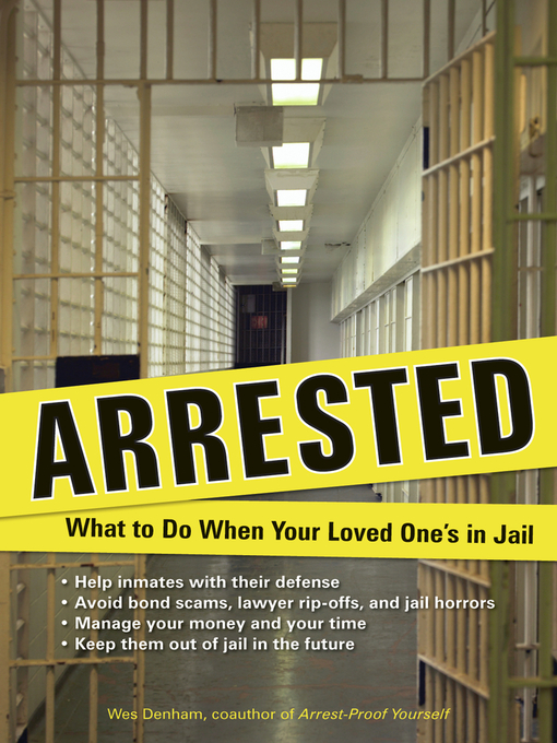 Title details for Arrested by Wes Denham - Available