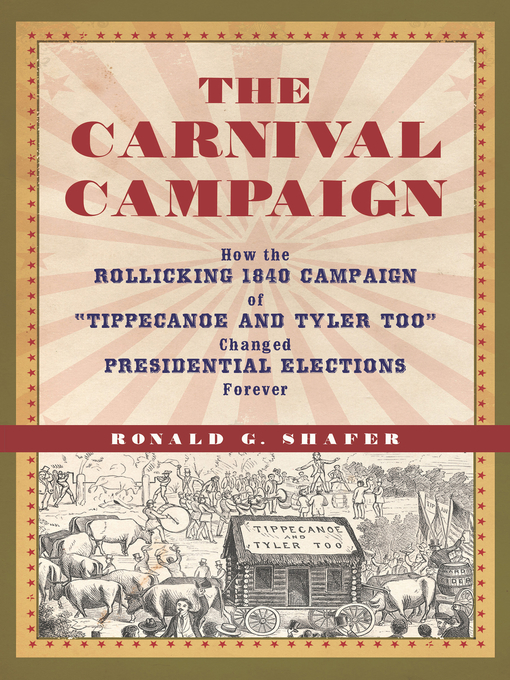 Title details for The Carnival Campaign by Ronald Shafer - Available