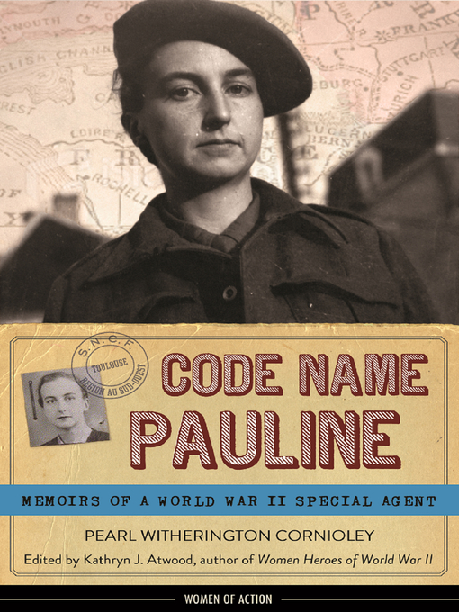 Title details for Code Name Pauline by Pearl Witherington Cornioley - Available