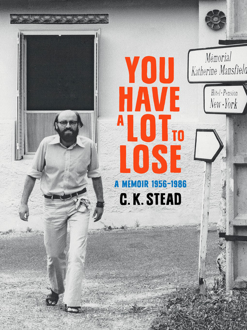 Title details for You have a Lot to Lose by C. K. Stead - Available
