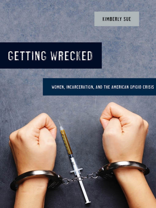 Title details for Getting Wrecked by Kimberly Sue - Available