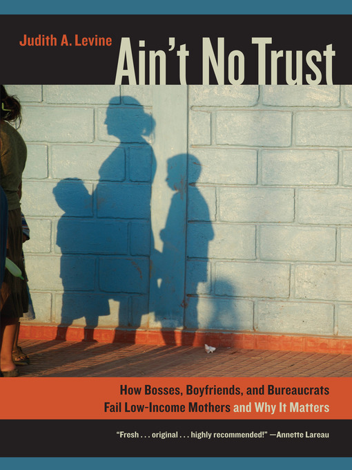 Title details for Ain't No Trust by Judith Levine - Available