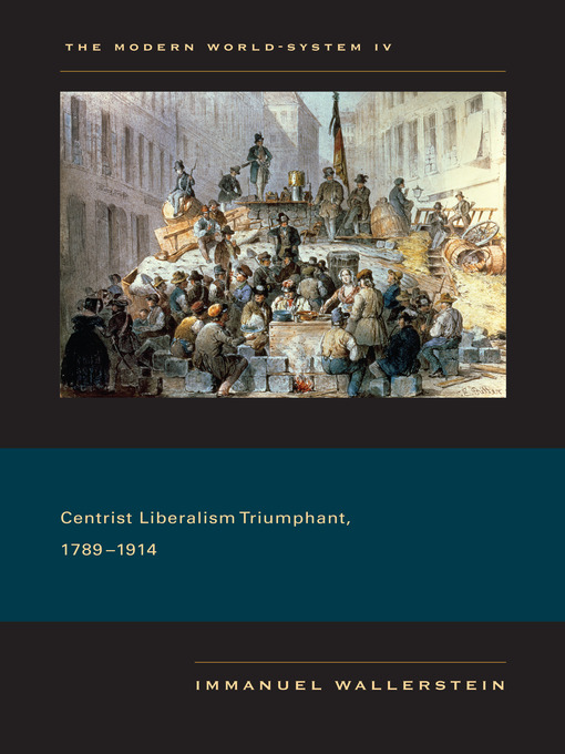 Cover of Centrist Liberalism Triumphant, 1789–1914