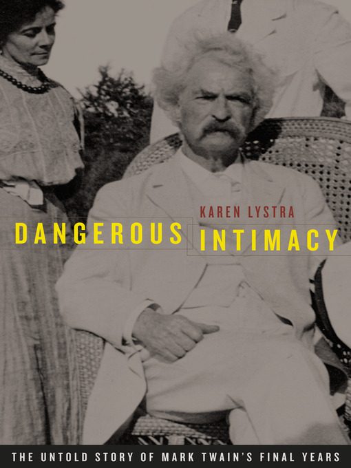 Title details for Dangerous Intimacy by Karen Lystra - Available