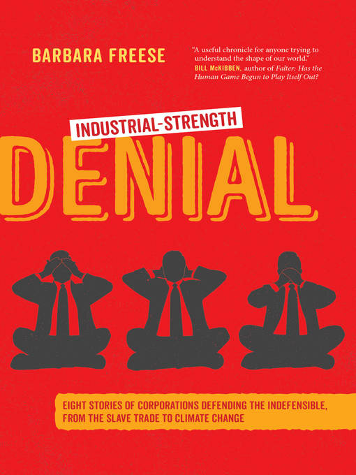 Title details for Industrial-Strength Denial by Barbara Freese - Available