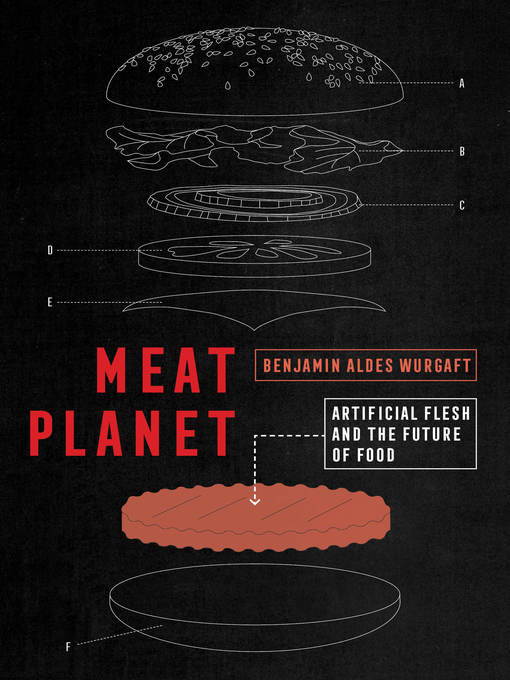 Title details for Meat Planet by Benjamin Aldes Wurgaft - Available