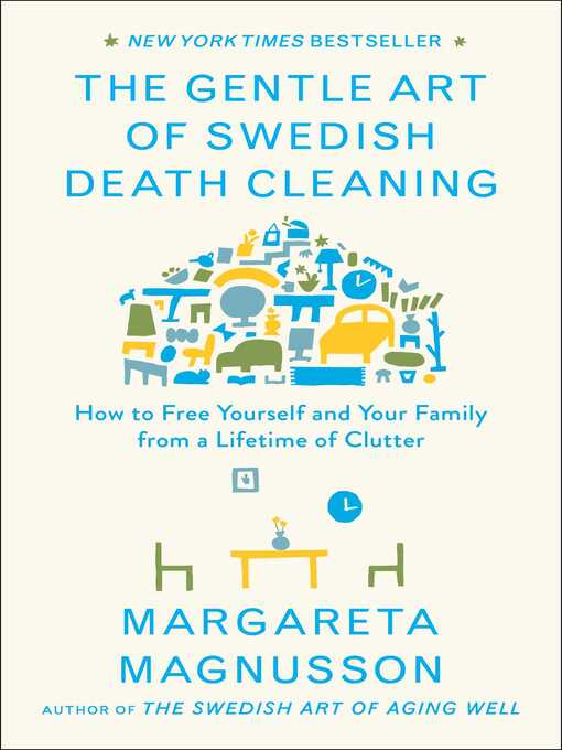 Title details for The Gentle Art of Swedish Death Cleaning by Margareta Magnusson - Available