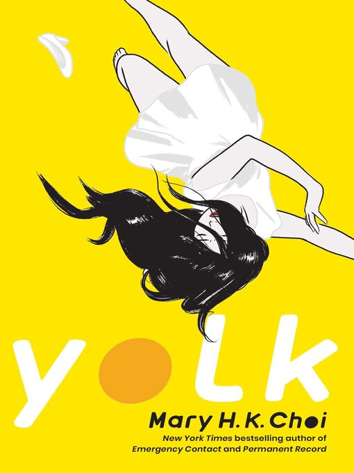 Title details for Yolk by Mary H. K. Choi - Wait list