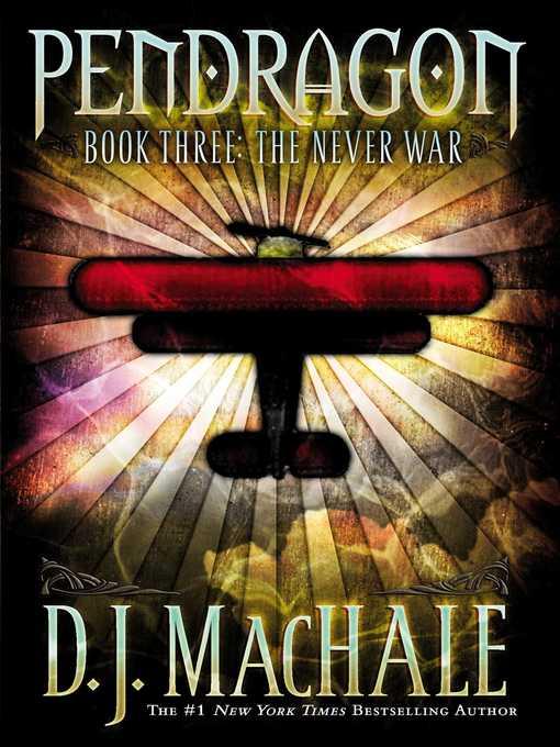 Title details for The Never War by D.J. MacHale - Wait list