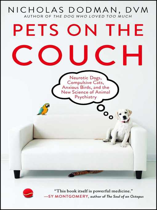 Title details for Pets on the Couch by Nicholas Dodman - Available
