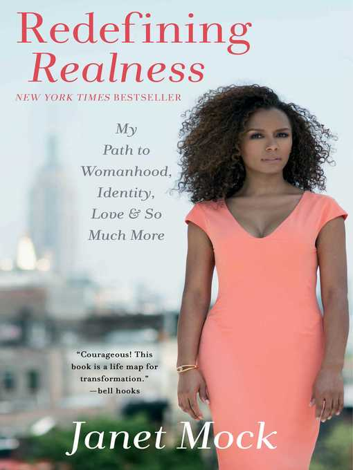 Title details for Redefining Realness by Janet Mock - Wait list
